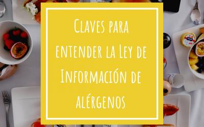 Claves para entender la Ley de Información de alérgenos