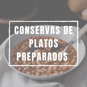 Conservas platos preparados